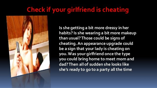 How to tell if ur girlfriend is cheating