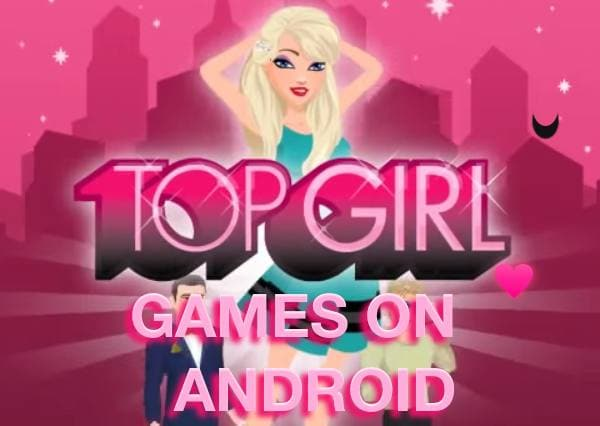 Top girl games for android