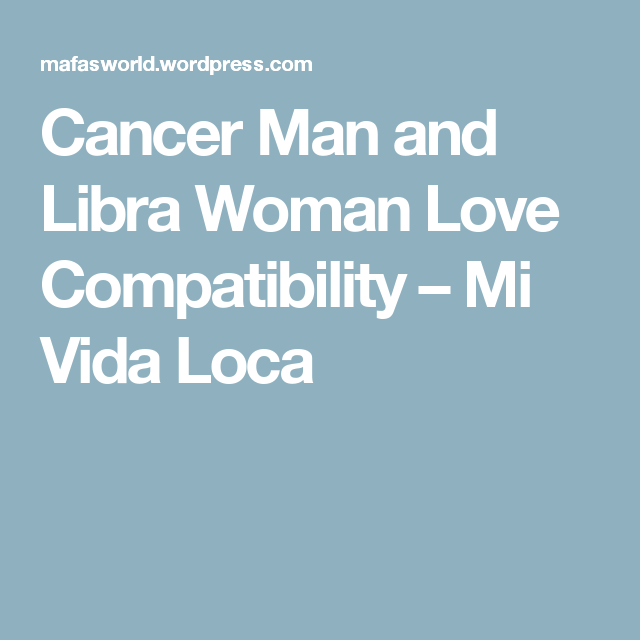 Is libra and cancer compatible