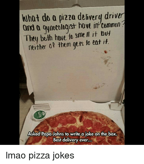Pizza delivery jokes