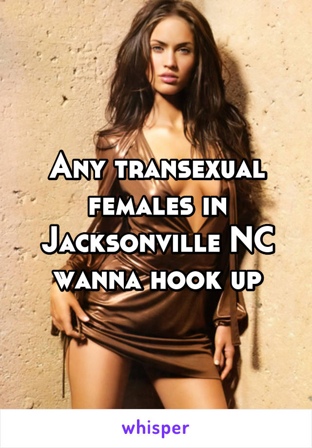 Transexual hook ups