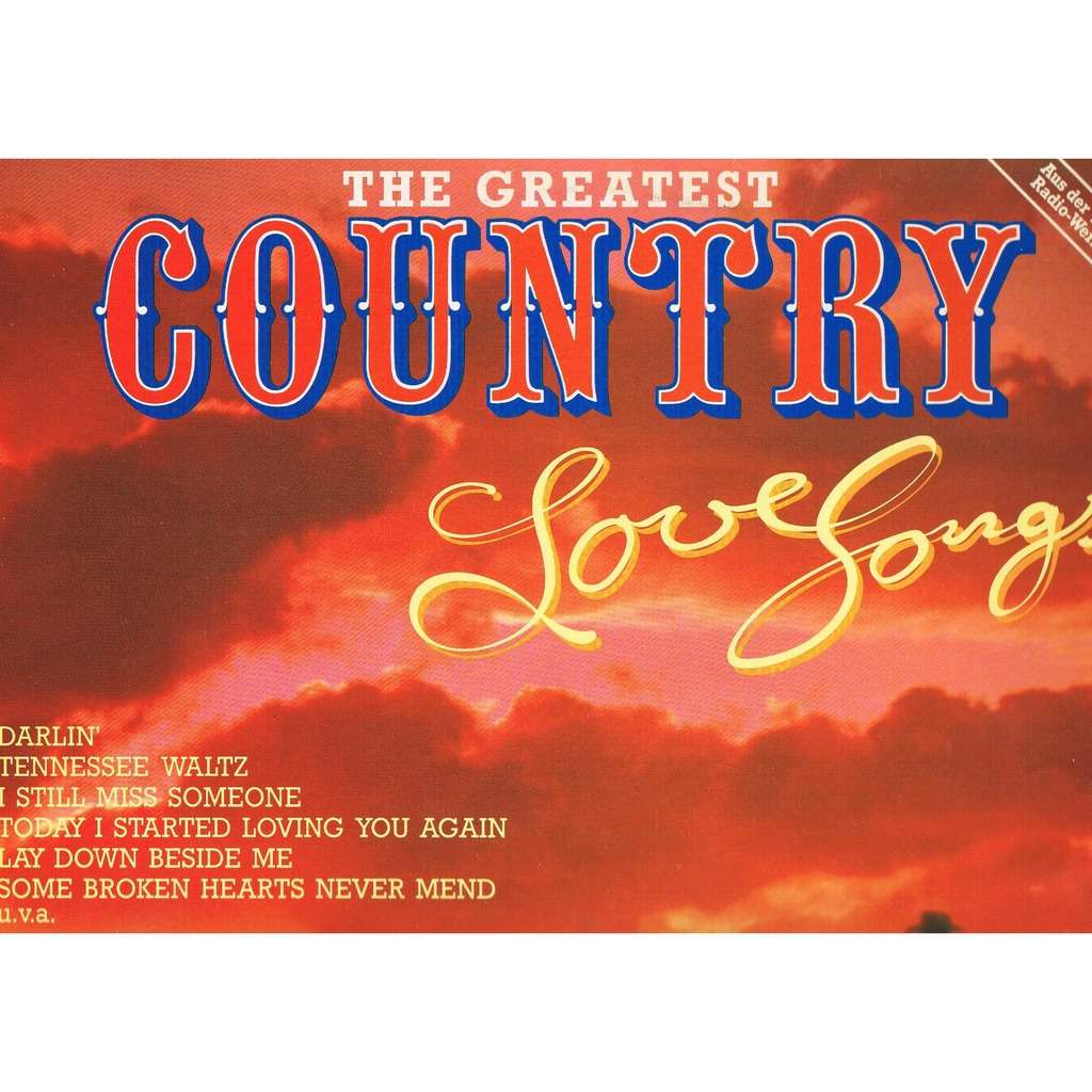 Country greatest love songs