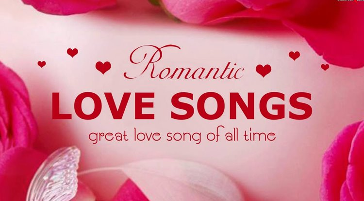 The best romantic songs