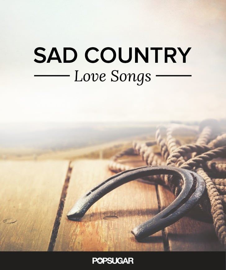 Songs about love country