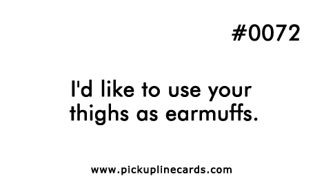 Funny dirty pick up lines for girls