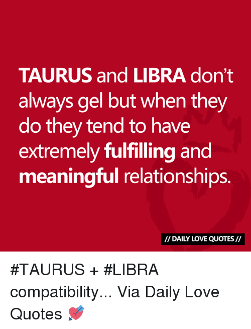 Are libras compatible with taurus