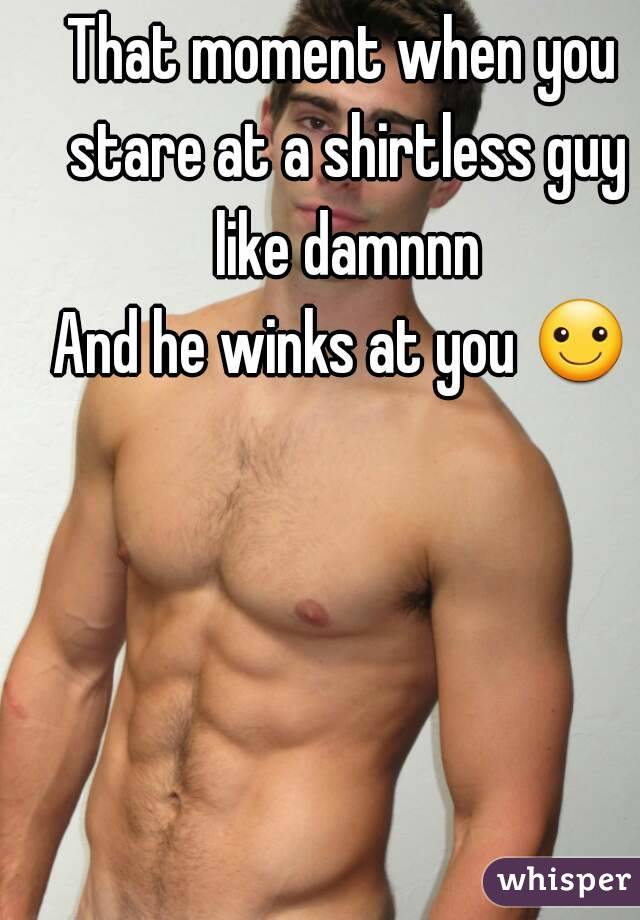 What to do when a guy winks at you