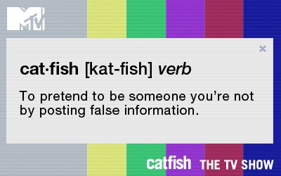 Meaning of being catfished