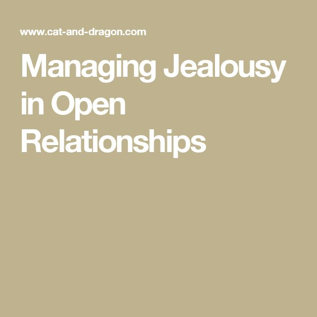 How to overcome jealousy in an open relationship