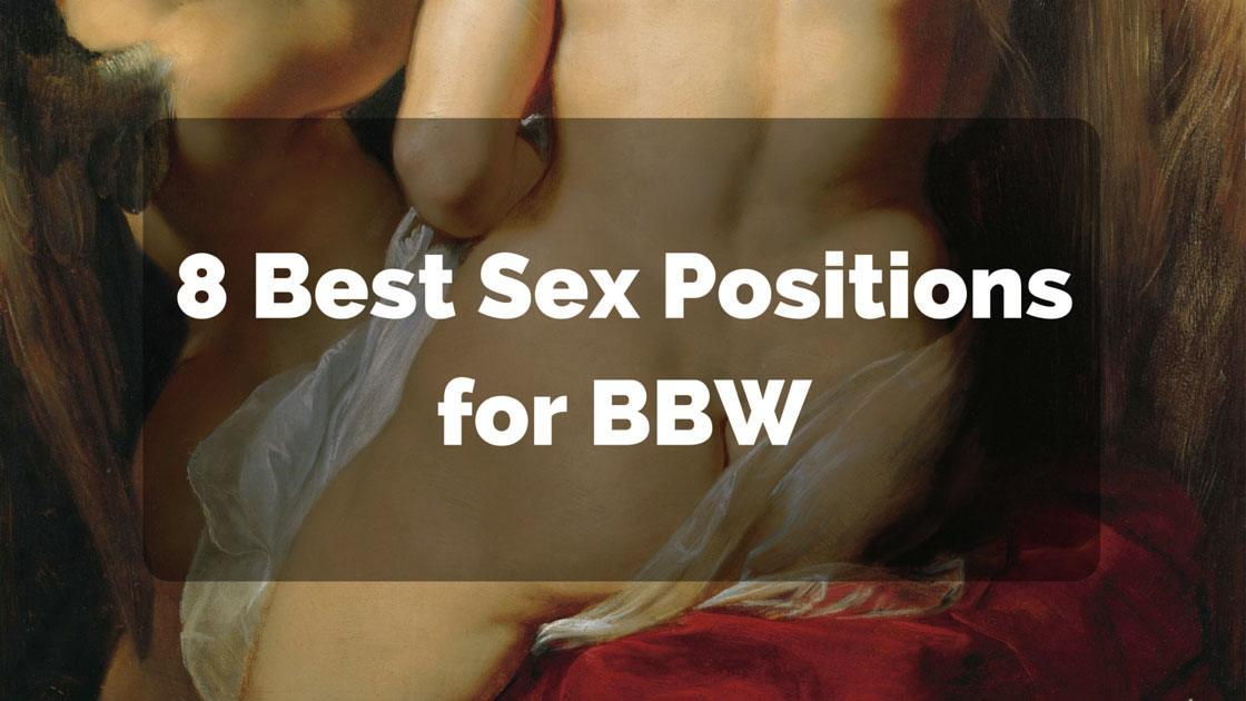 Best sex positions for bbw