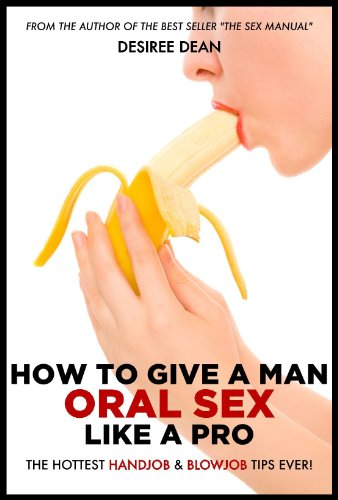 How to give a blowjob for dummies