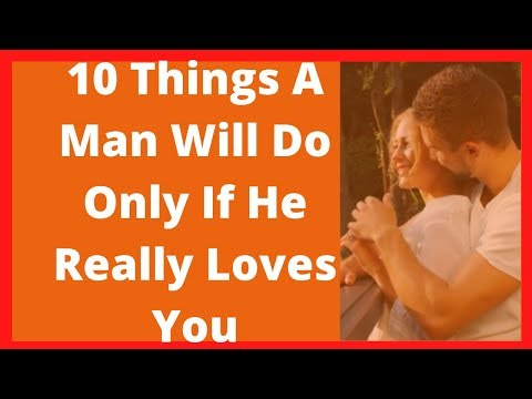 How to know if a man secretly likes you