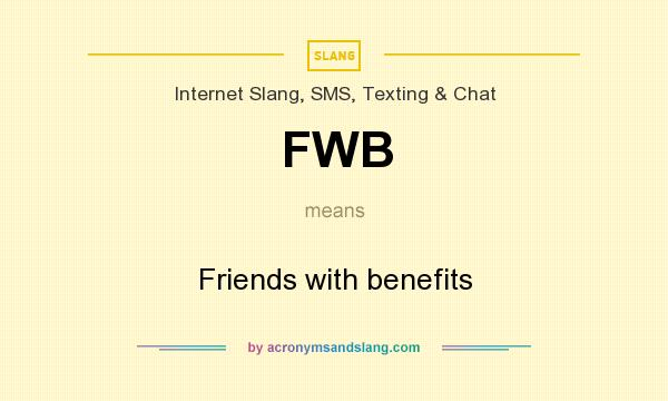 What does fwb stand for in texting
