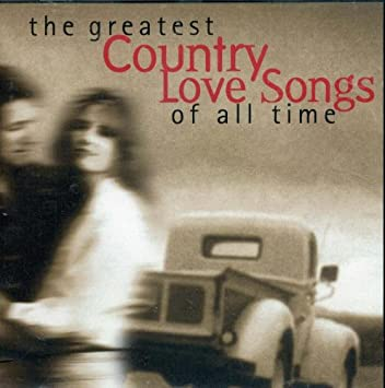 All time country love songs