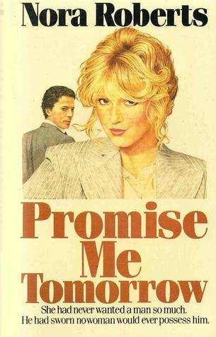 Promise me tomorrow nora roberts
