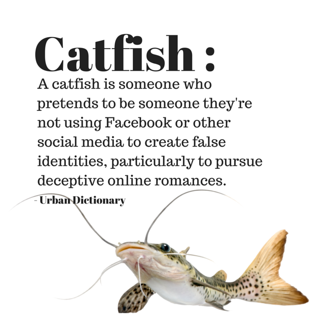 Being catfished