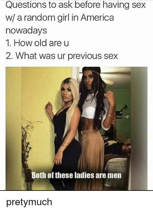 Random sex questions to ask a girl