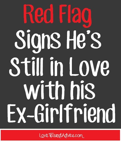Signs hes not over his ex