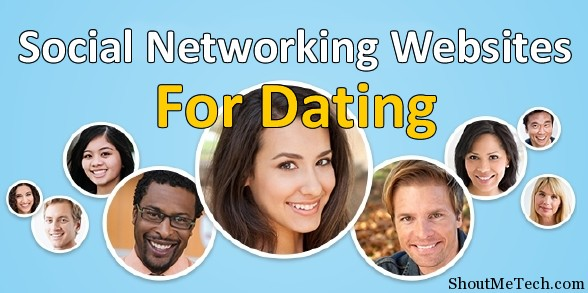 Social networking sites for dating