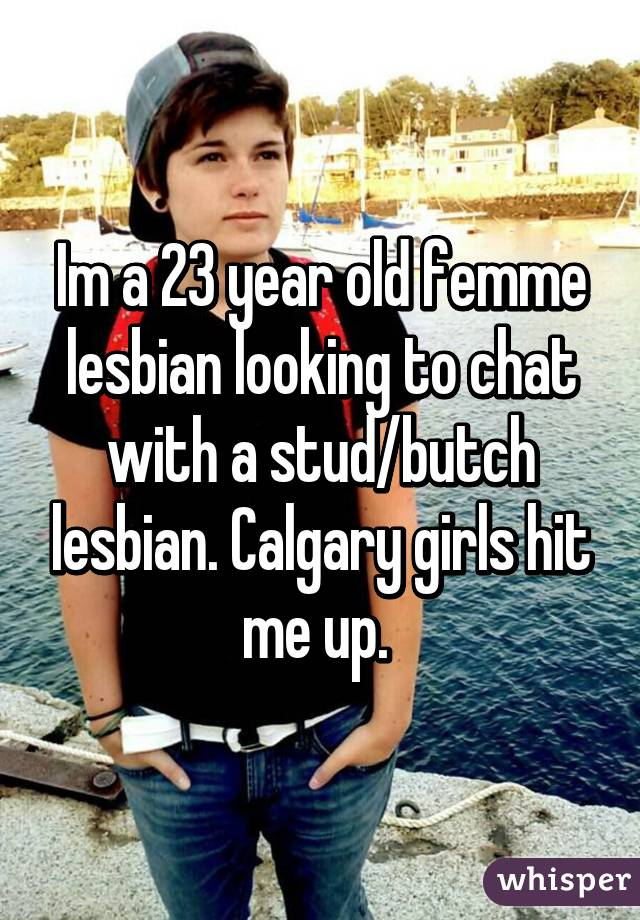 Femme looking for butch