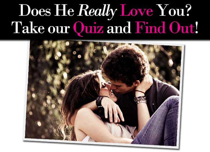 How do you know when he loves you quiz