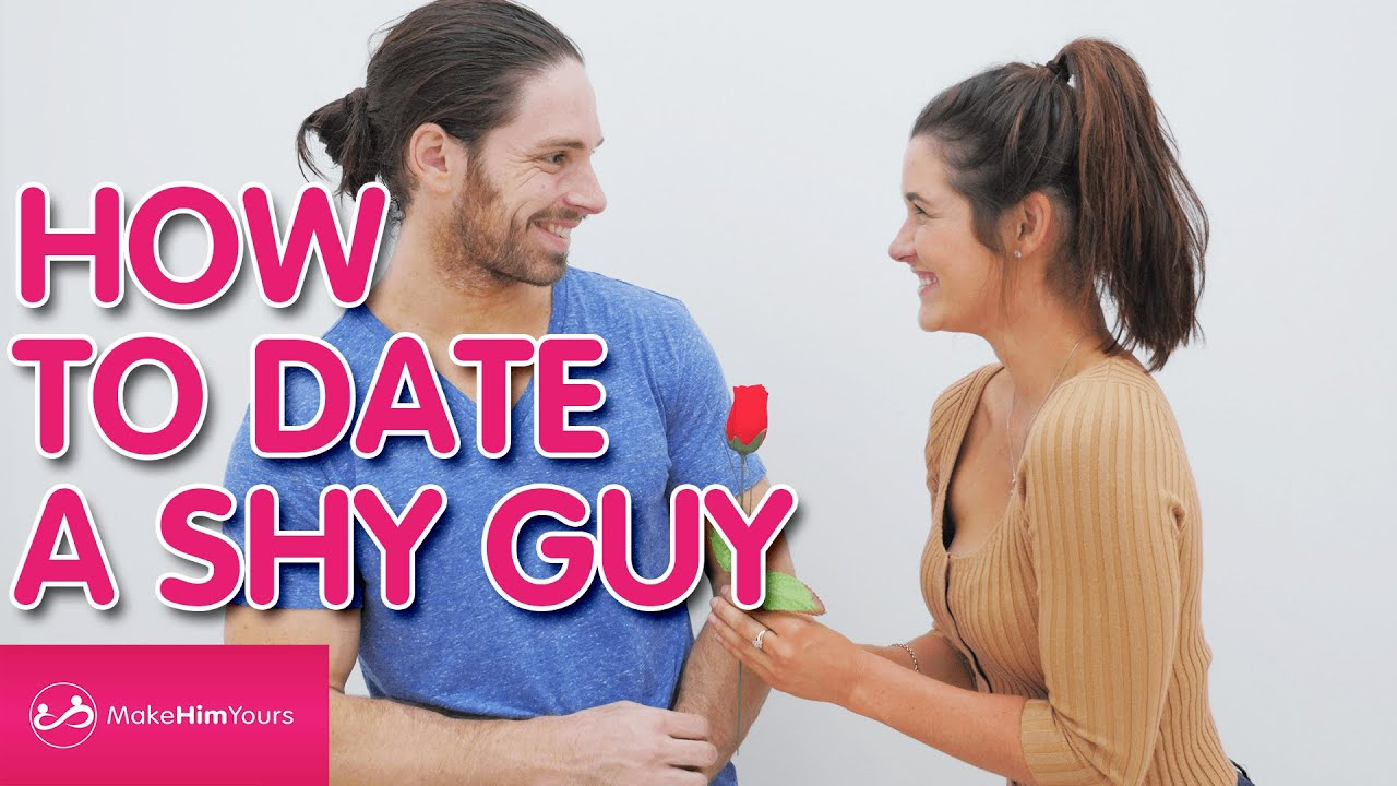 How to date shy guys