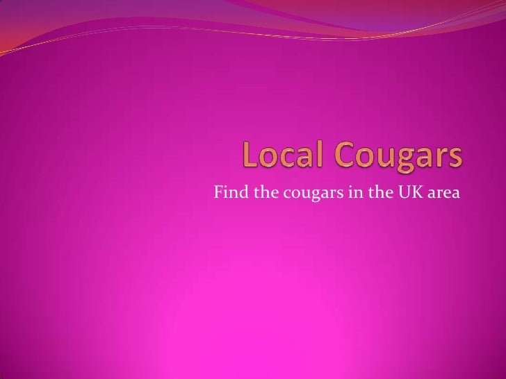 Local cougars uk