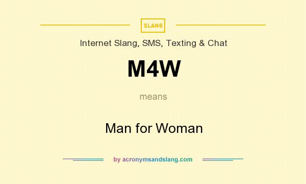 M4w meaning