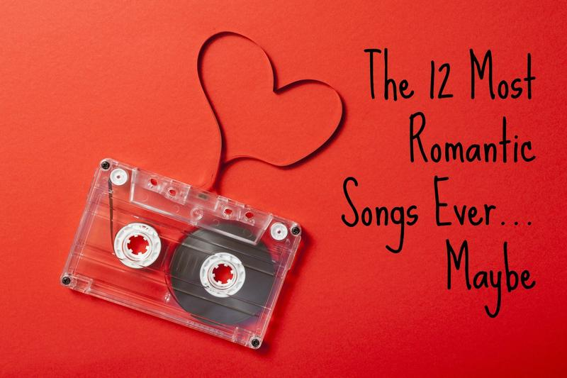 Most romantic songs of all times