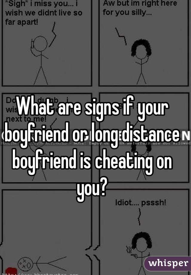 Signs that your bf is cheating on you