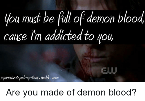 Supernatural pick up lines