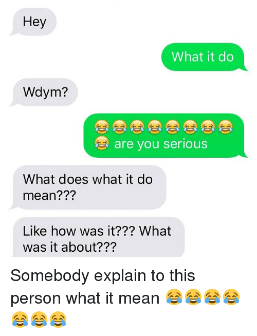 What dose wdym mean in text